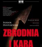 ZBRODNIA I KARA - spektakl Teatru Małego (premiera!)