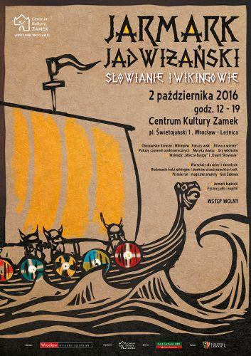 Jarmark Jadwiżański – Słowianie i Wikingowie na Zamku w Leśnicy