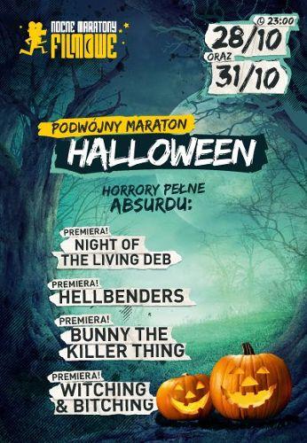 Maraton Halloween: Horrory pełne absurdu/ Horrory pełne grozy