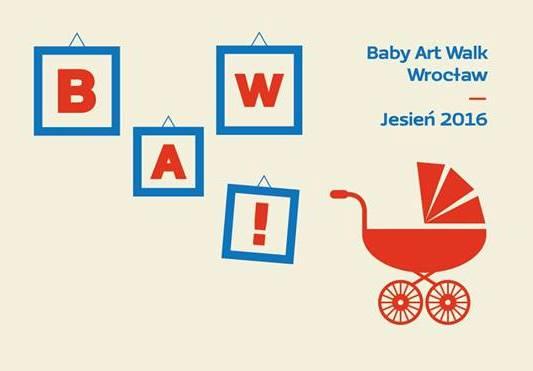 BAW! Baby Art Walk/ Świeża krew