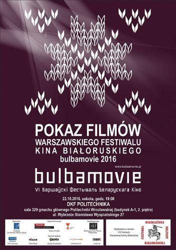 Pokaz filmów Warszawskiego festiwalu kina białoruskiego BULBAMOVIE 2016