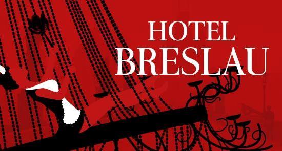 Hotel Breslau – Teatr Ekstrawersja