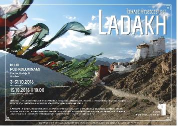 Ladakh - wystawa fotografii + spotkanie z podróżnikiem Tomaszem Kryszczyńskim