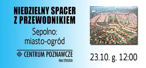 Spacery z przewodnikiem – Sępolno: miasto-ogród