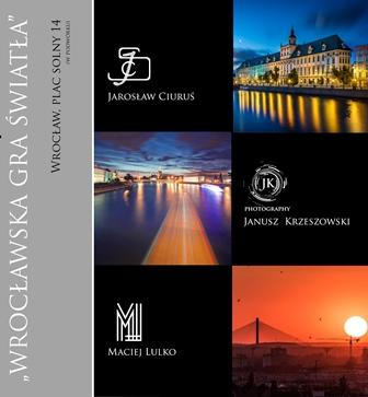 Wrocławska gra światła – wystawa niezwykłych zdjęć miasta