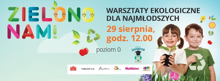 """""""Zielono nam"""" – warsztaty ekologiczne dla dzieci"""
