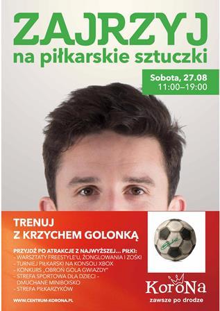 Piłkarskie tricki Krzysztofa Golonki w Centrum Korona