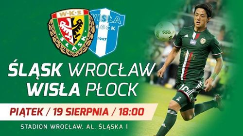 Ekstraklasa: Śląsk Wrocław – Wisła Płock