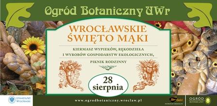 Wrocławskie Święto Mąki w Ogrodzie Botanicznym