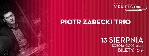 Piotr Zarecki Trio w klubie Vertigo