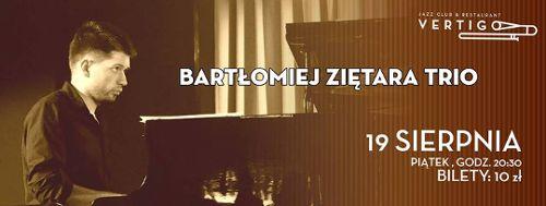 Bartłomiej Ziętara Trio w klubie Vertigo