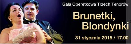 Przebojowa Gala Operetkowa: Brunetki, blondynki