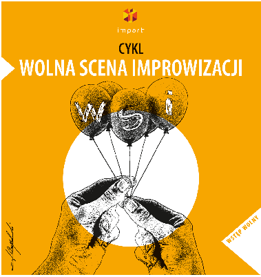 WOLNA SCENA IMPROWIZACJI / inauguracja nowego cyklu spotkań w Klubie Autograf