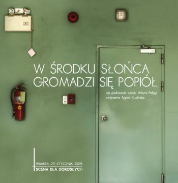 W ŚRODKU SŁOŃCA GROMADZI SIĘ POPIÓŁ we Wrocławskim Teatrze Lalek