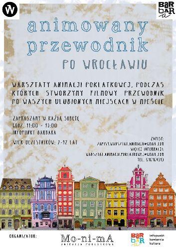 Warsztaty dla dzieci: Animowany przewodnik po Wrocławiu