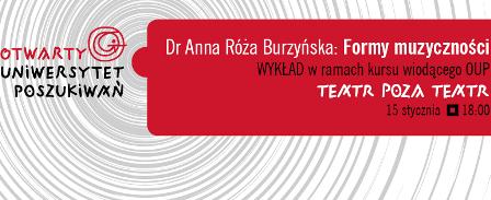 """""""Formy muzyczności"""" – wykład dr Anny Róży Burzyńskiej"""
