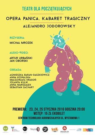 """Premiera Teatru dla Początkujących: """"Opera Panica. Kabaret Tragiczny"""""""