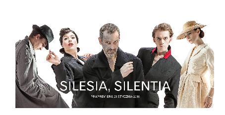 """""""Silesia, Silentia"""" – premiera w Teatrze Współczesnym"""