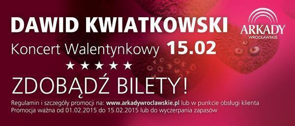 Walentynkowy koncert Dawida Kwiatkowskiego