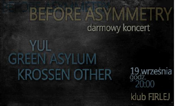 Before Asymmetry w Klubie Firlej