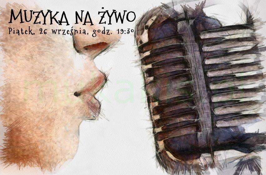 Muzyka na żywo przy Włodkowica