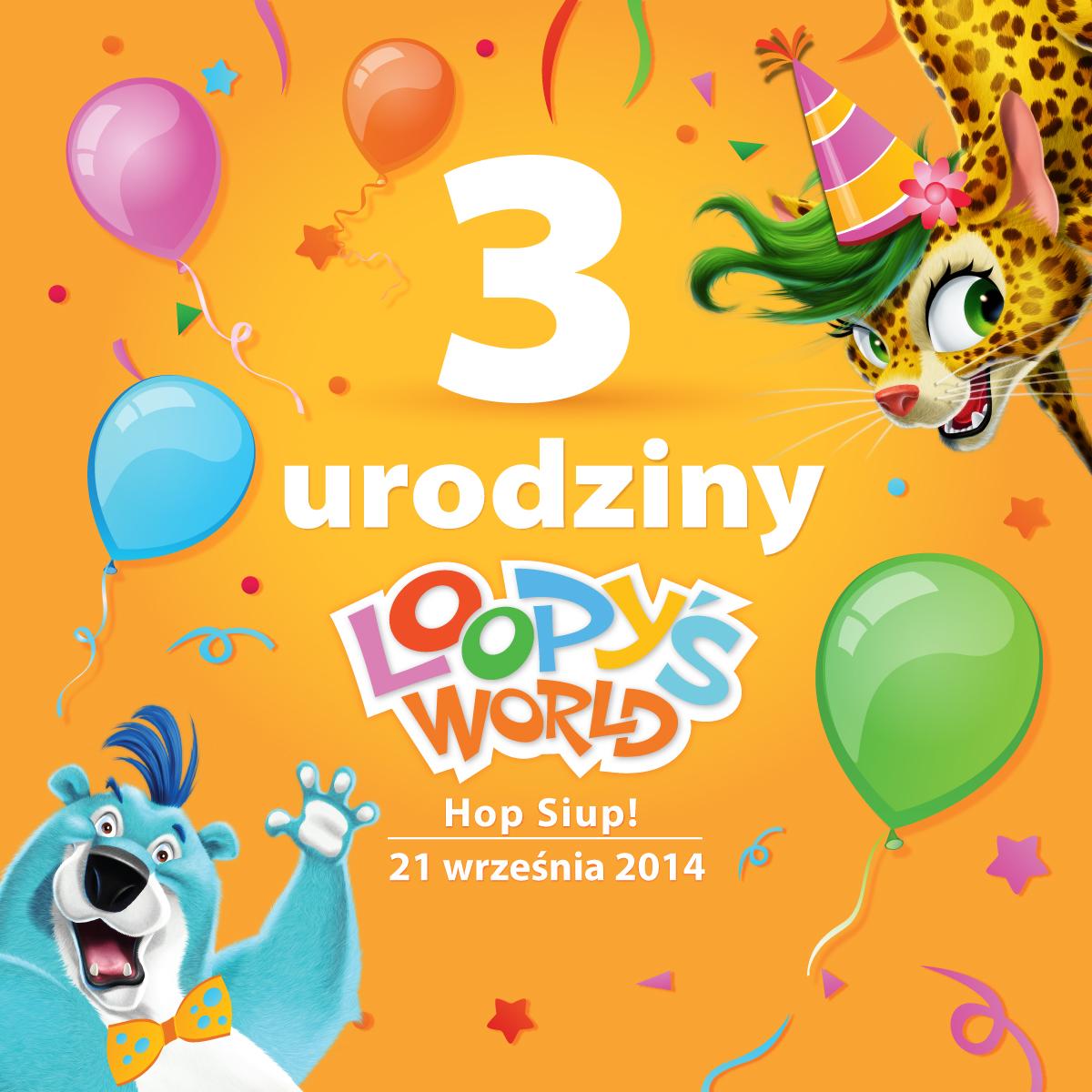 3. Urodziny Loopy's World, czyli hop siup z ulubionymi bohaterami dzieci