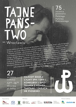 75. rocznica powstania Polskiego Państwa Podziemnego