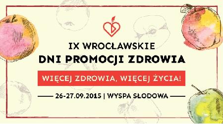 IX Wrocławskie Dni Promocji Zdrowia