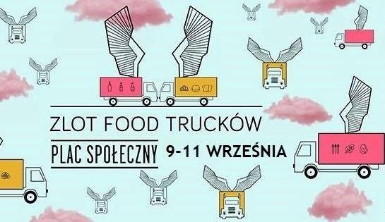Zlot Food Trucków na placu Społecznym