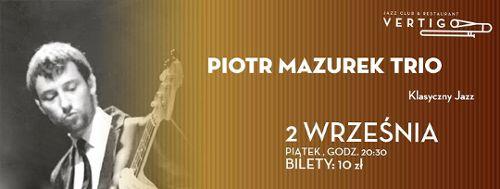 Piotr Mazurek Trio w klubie Vertigo