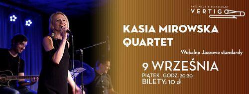 Kasia Mirowska Quartet w klubie Vertigo