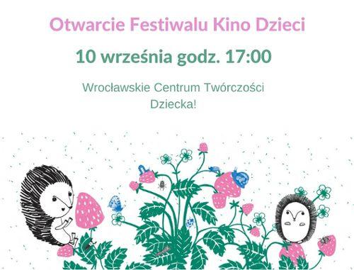 Otwarcie Festiwalu Kino Dzieci
