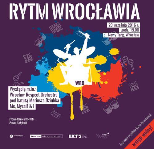 Koncert Rytm Wrocławia na. pl. Nowy Targ