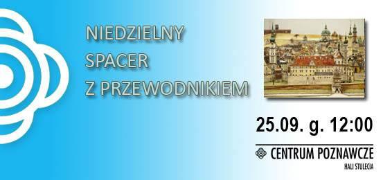 Spacery z przewodnikiem – Panorama plastyczna dawnego Lwowa