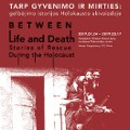 Between Life and Death. Stories of Rescue During the Holocaust wernisaż wystawy z koncertem