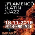 "Koncert ""Flamenco, Latin, Jazz"""