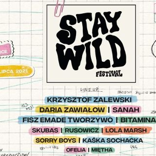 Stay Wild Festival