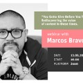 """You Gotta Give Before You Take"". Webinar with Marcos Bravo (LiveChat)"
