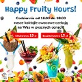 HAPPY FRUITY HOURS